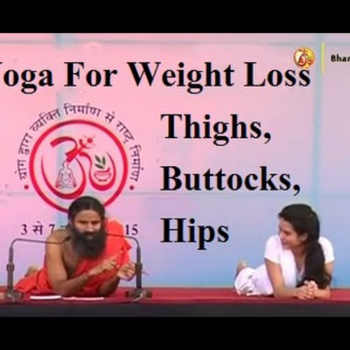 Yoga For Women | For Firm Thighs, Buttocks, Hips | Weight Loss | Baba Ramdev